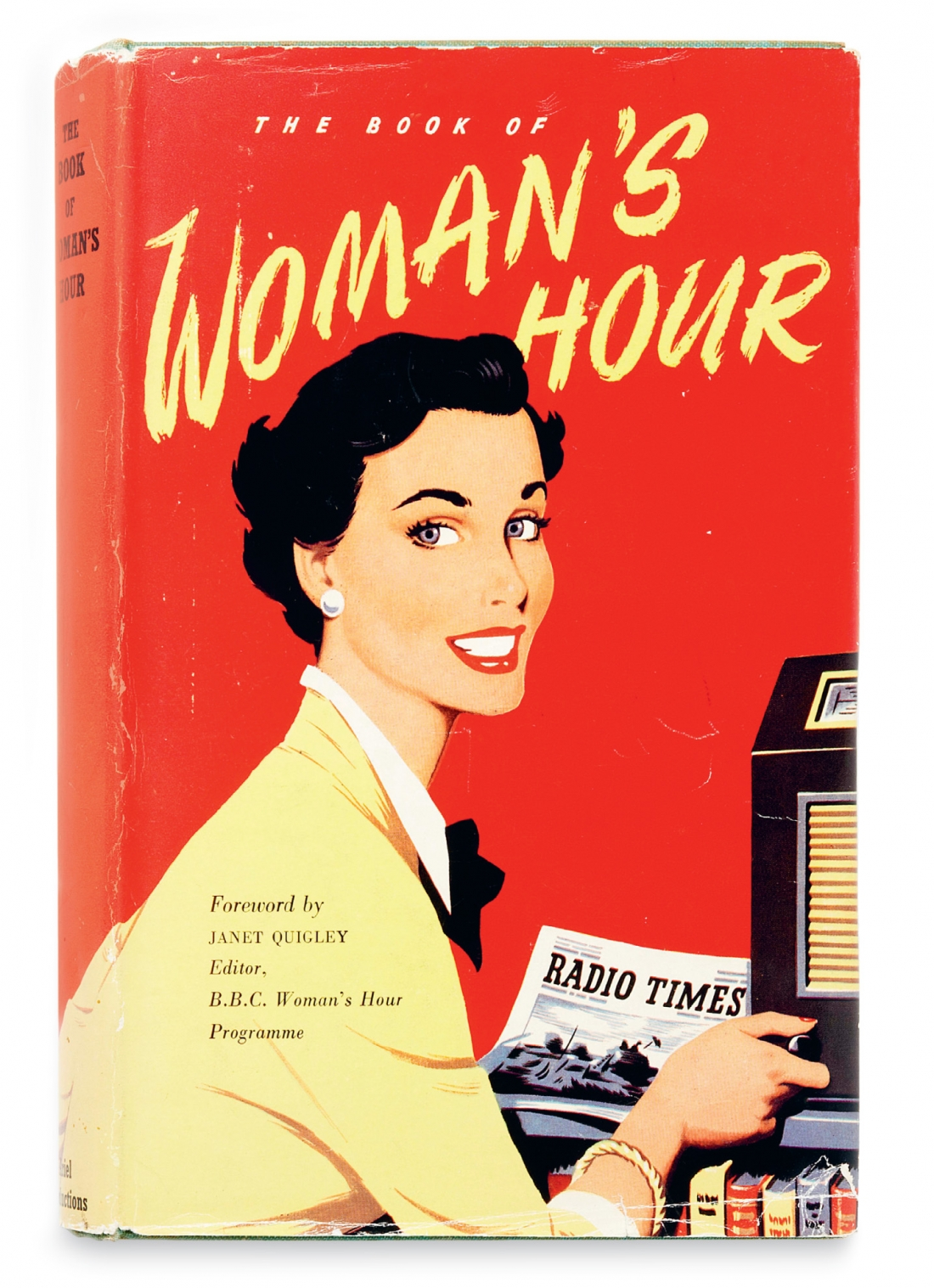 Unknown, The Book of Woman's Hour. Ariel Productions, 1953. From the collection of Martin Salisbury. Photograph, Simon Pask. The BBC radio programme 'Woman's Hour' had a huge audience in 1950s Britain. This related book published by the BBC is filled with top tips for housewives. The cover artist, who would appear to have also been the originator of the playful interior illustrations, is not acknowledged.
