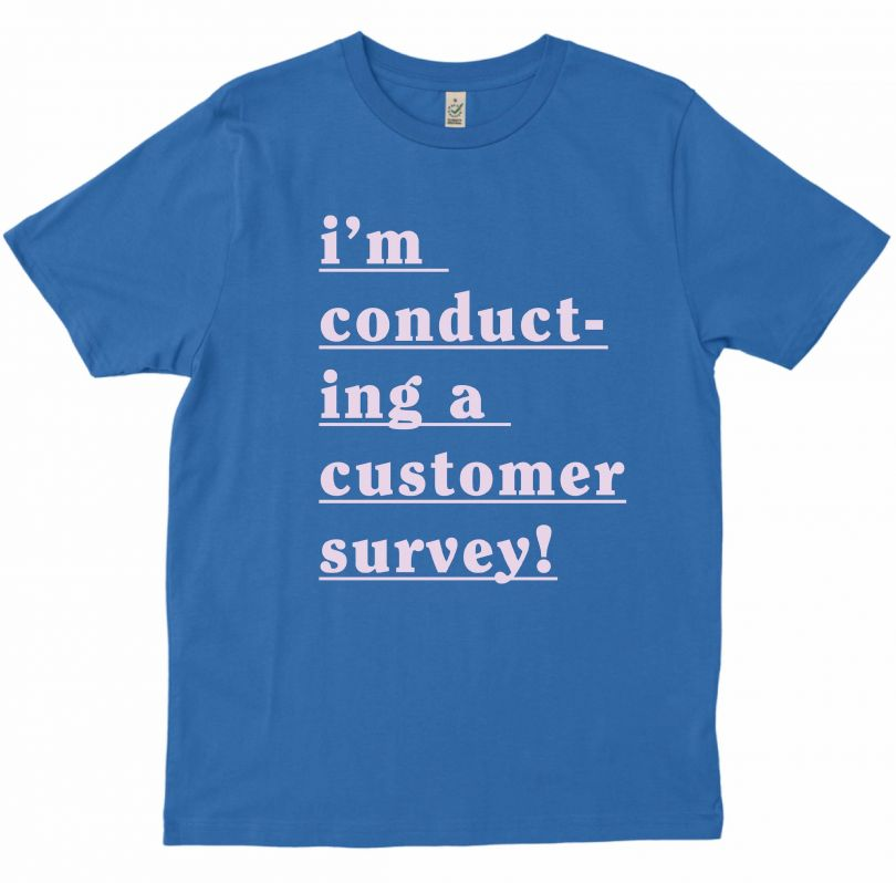 Distance Couture Design, Customer Survey