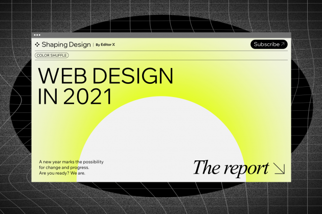 Editor X's Web Design Trends Report for 2021