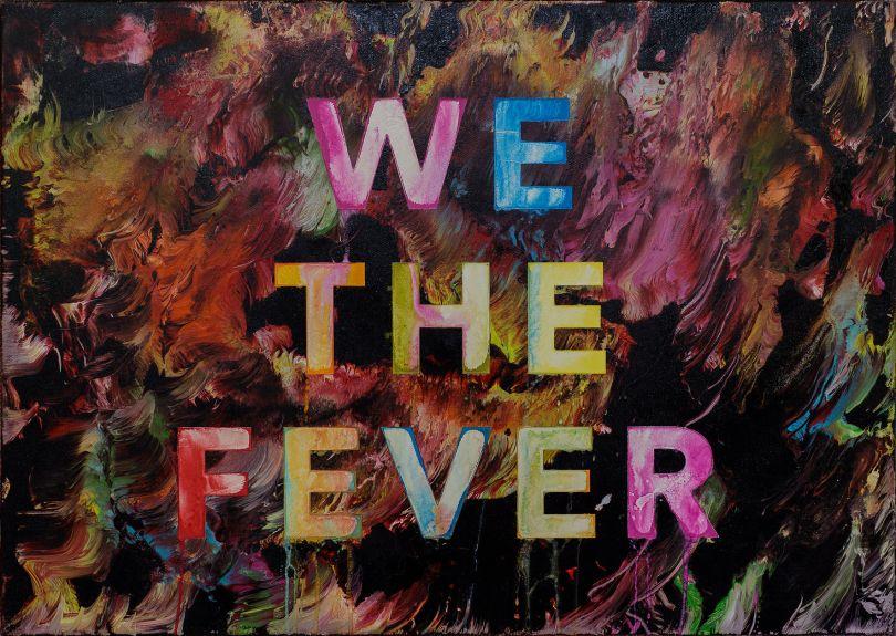 'We The Fever' acrylic and spray paint on canvas 50cm x 70cm