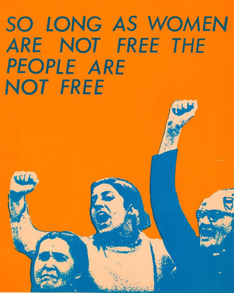 See Red Women's Workshop, So Long as Women Are Not Free the People Are Not Free, 1978