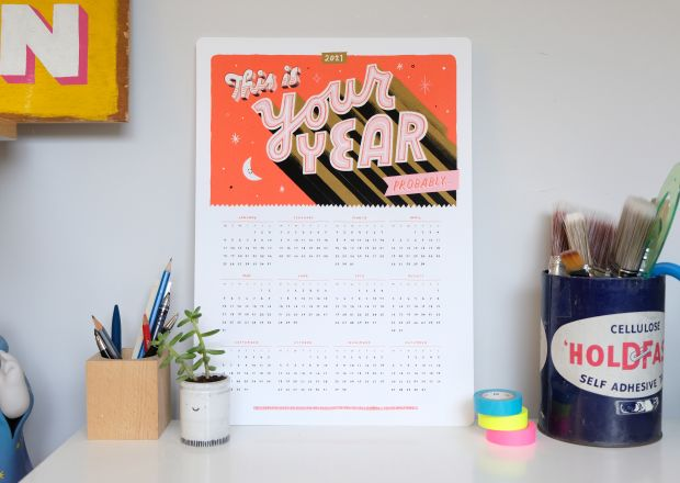 This Is Your Year...Probably calendar by Loz Ives of Idle Letters