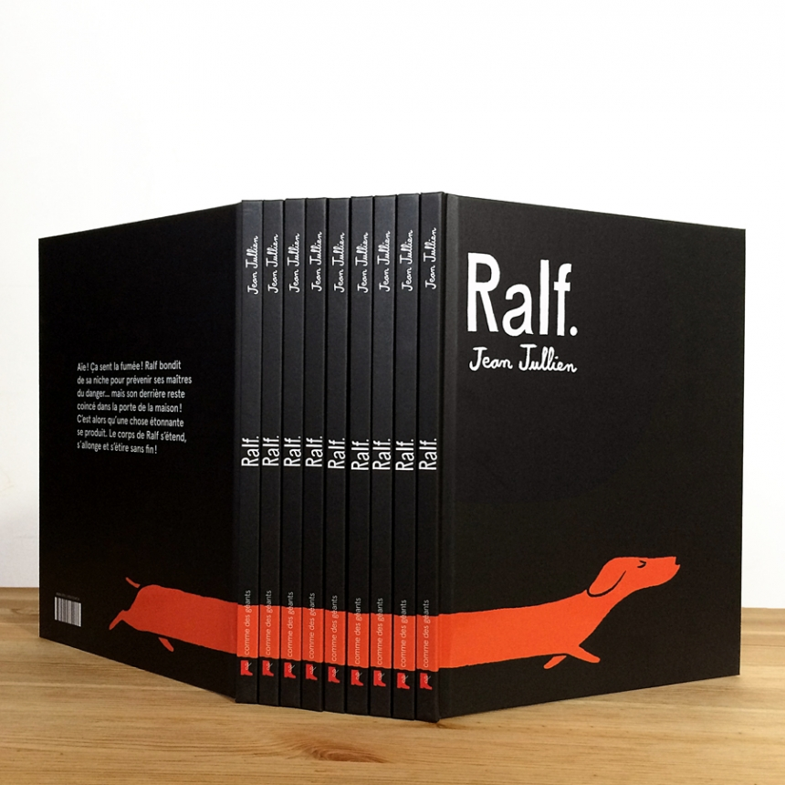Ralf is Jullien's first picture book, published by Comme des Géants.