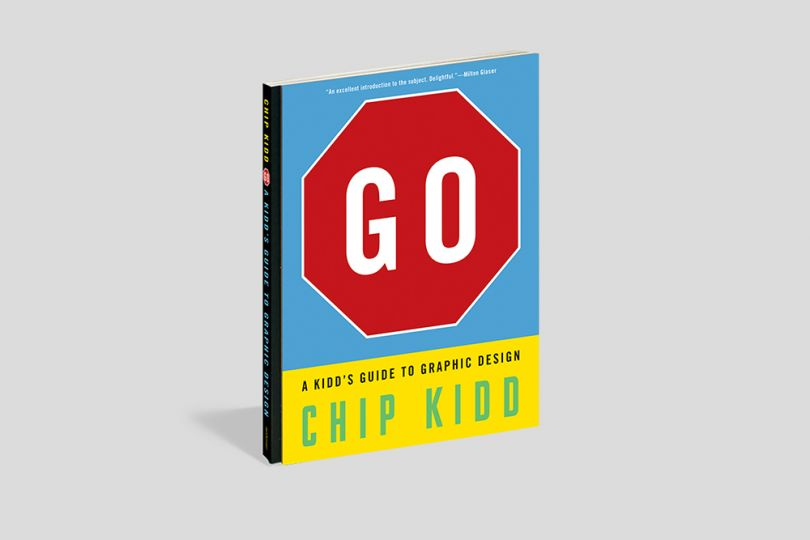 Chip Kidd's book, Go: A Kidd's Guide to Graphic Design