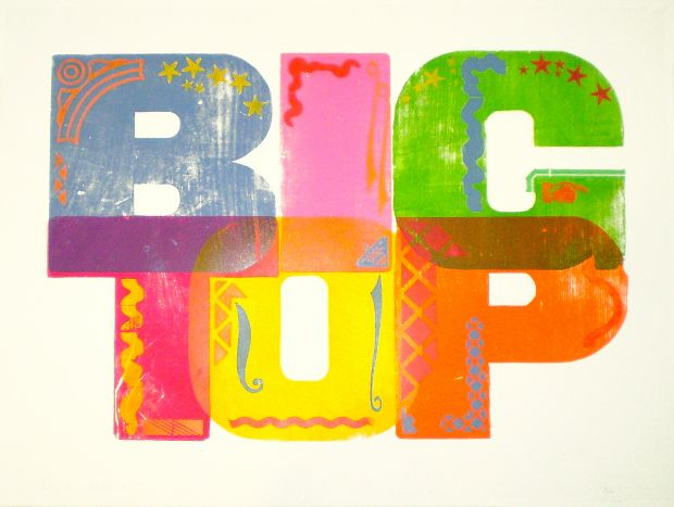 Alan Kitching Wrington Suite: Circus Types 2009 Letter Press Print Edition size: 10 Image and paper size: 57 x 76cm