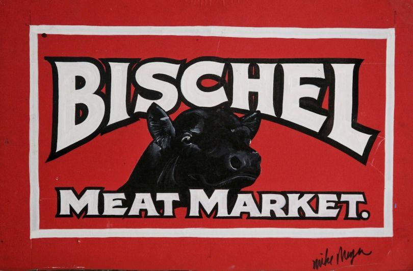 Bischel Sign work by Mike Meyer