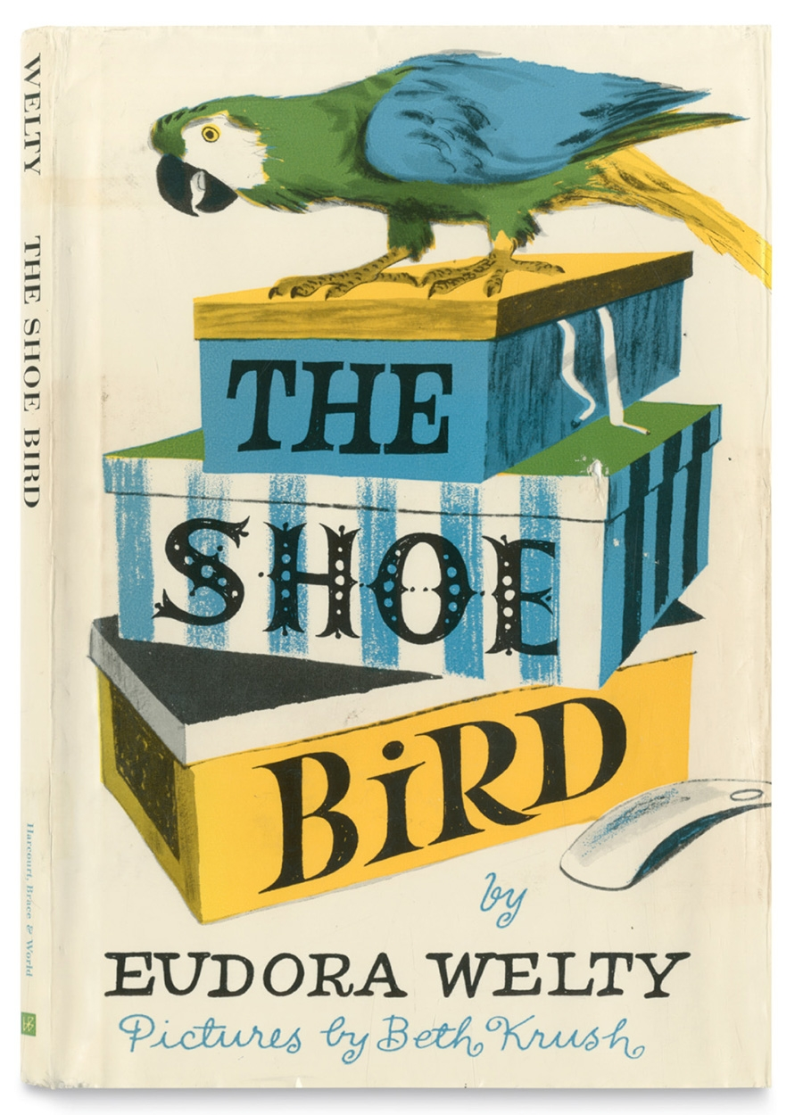 Beth Krush, The Shoe Bird, Eudora Welty. Harcourt, Brace and World, New York, 1964. Photo courtesy Bill Wickham/Wickham Books South, Naples, FL. Eudora Welty's only book written specifically for children was illustrated throughout by Beth Krush, who also designed the jacket. The use of overprinting to maximise colour separations and the cleverly integrated titles make this a particularly pleasing design.