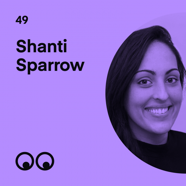 Creative Boom Podcast Episode #49 - Shanti Sparrow on a more diverse creative industry and what we can do to spark change