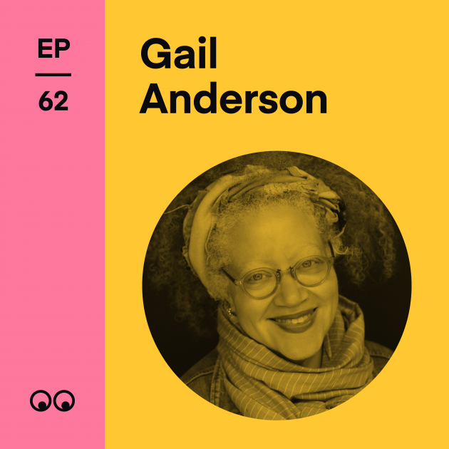 Creative Boom Podcast Episode #62 - Gail Anderson on life in New York, lessons from the pandemic and why she hopes to slow down