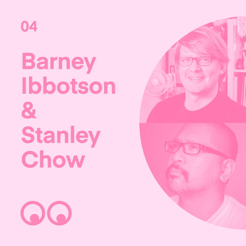 Creative Boom Podcast - Episode 4 - Barney Ibbotson & Stanley Chow on friendship, big breaks and keeping egos in check