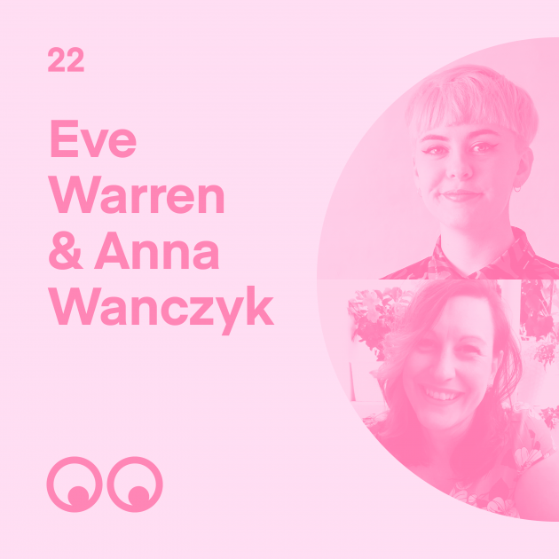 Creative Boom Podcast Episode #22 - Eve Warren & Anna Wanczyk on women in design, finding courage, and supporting the creative community in Leeds