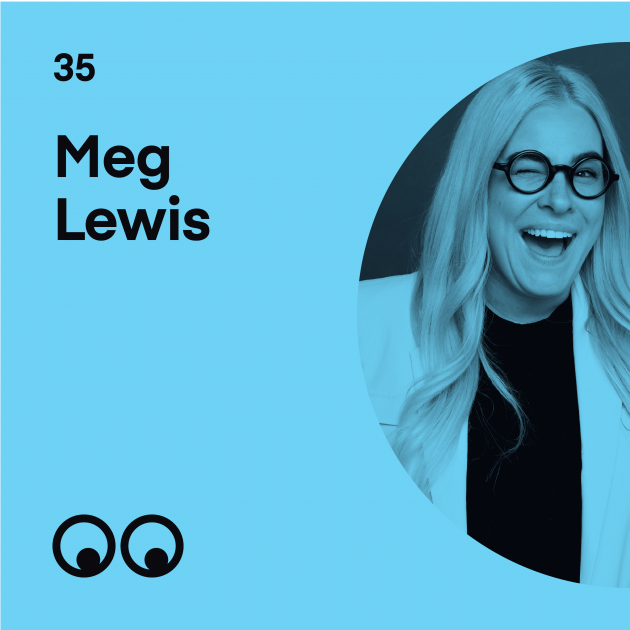 Creative Boom Podcast Episode #35 - Meg Lewis on building a personal brand and finding your creative superpower